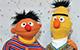 Bert & Ernie.